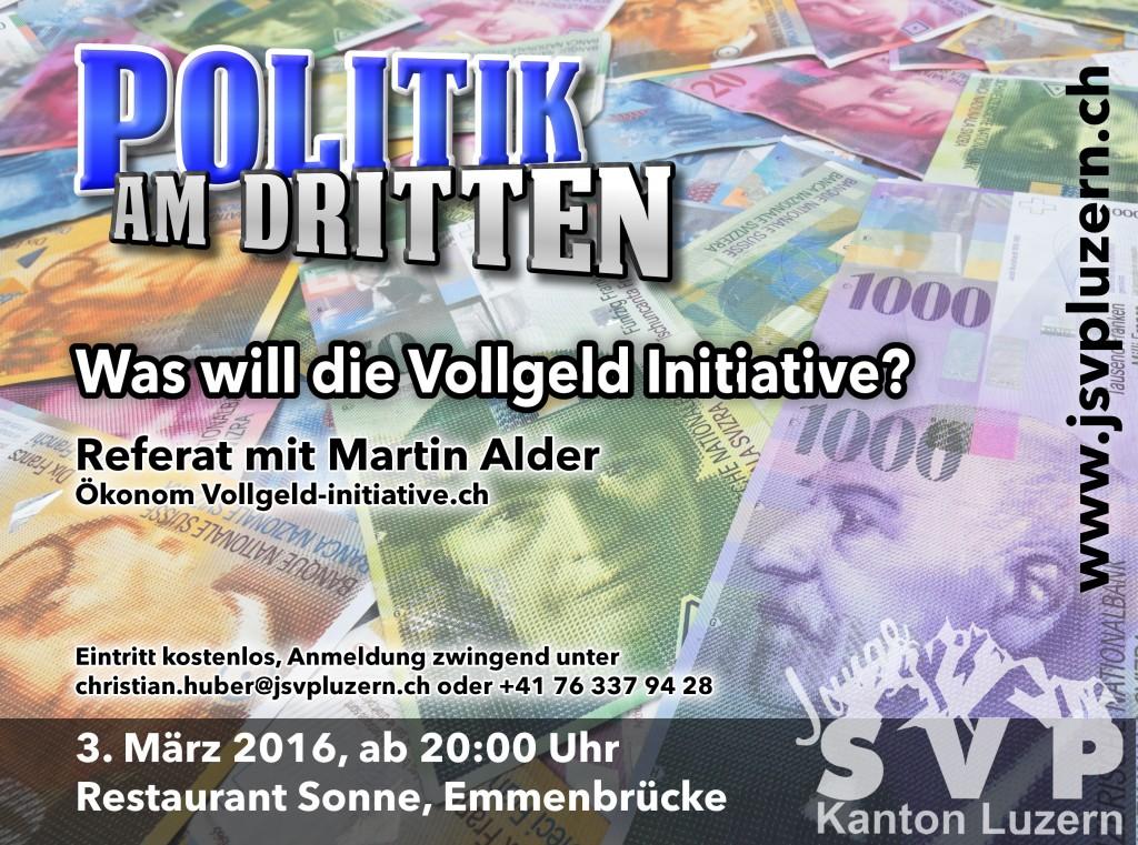 Politik am Dritten im März – Fokus auf die Vollgeld Initiative